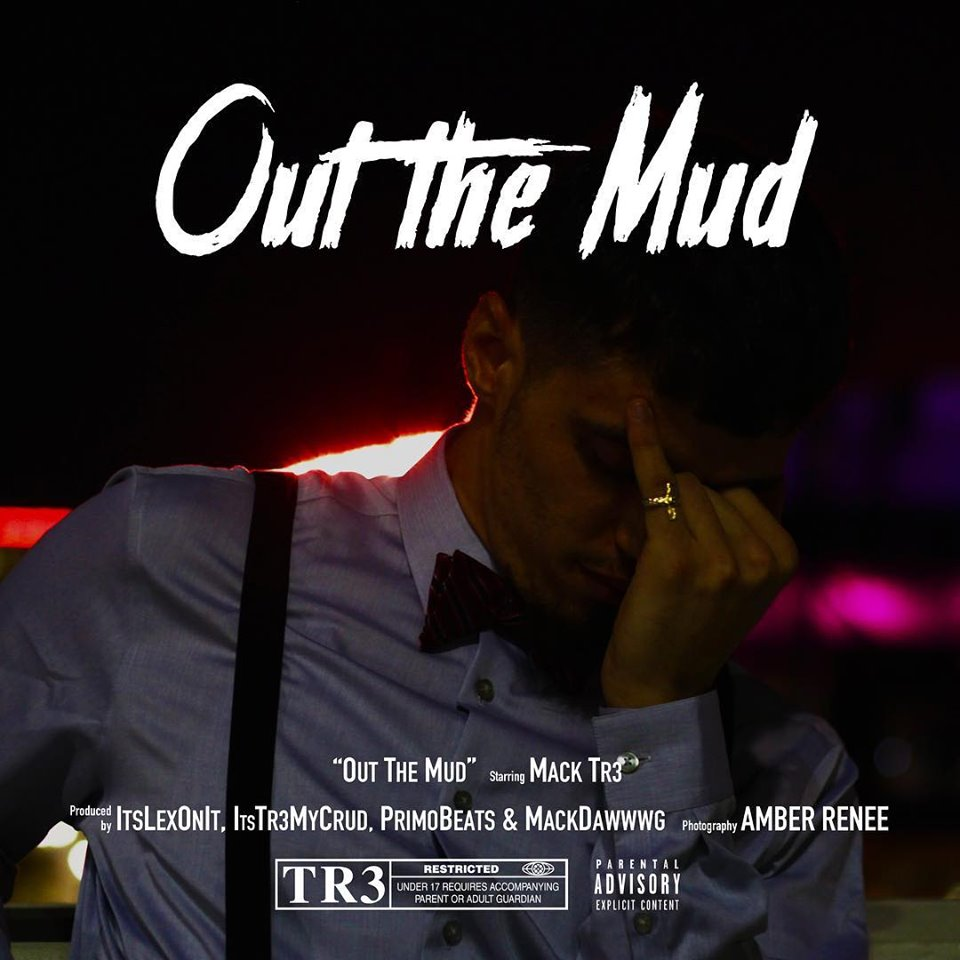 Out the Mud Mack Tr3 Album Cover